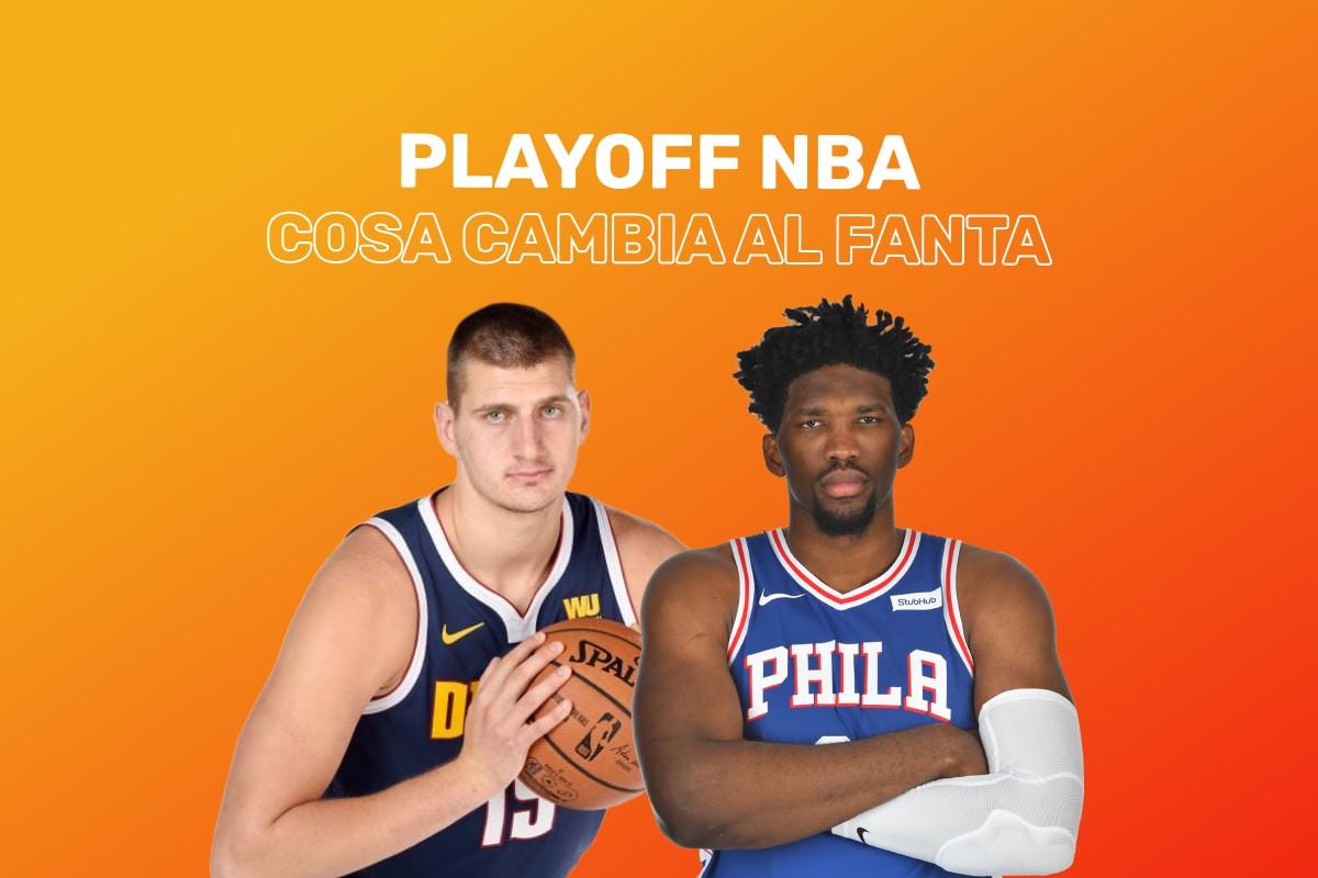 Come cambia il fantabasket nei Playoff NBA